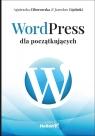 WordPress dla początkujących Ciborowska Agnieszka, Lipiński Jarosław