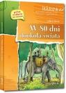 W 80 dni dookoła świata (wydanie z opracowaniem i streszczeniem) Juliusz Verne