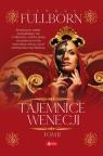 Tajemnice Wenecji. Tom 2