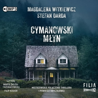 Cymanowski Młyn (Audiobook) Magdalena Witkiewicz, Stefan Darda