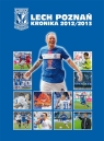 Lech Poznań Kronika 2012/2013