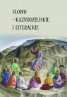 Słowo - kaznodziejskie i  literackie