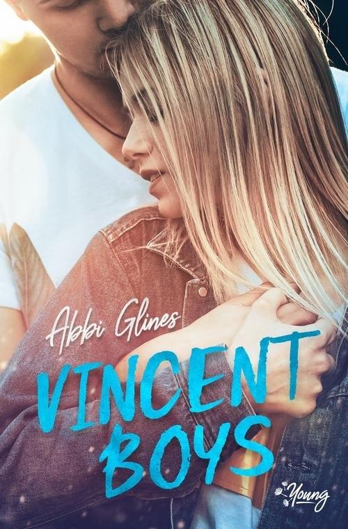 Vincent Boys T.1 Vincent Boys Glines Abbi