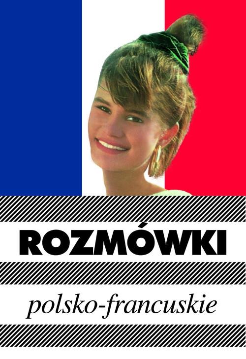 Rozmówki polsko-francuskie Michalska Urszula