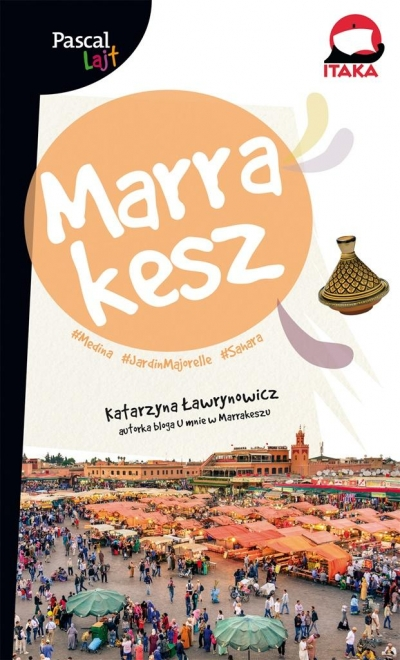 Marrakesz Pascal Lajt Ławrynowicz Katarzyna