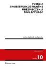 Pojęcia i konstrukcje prawne ubezpieczenia społecznego (NEX-0269) Jędrasik-Jankowska Inetta