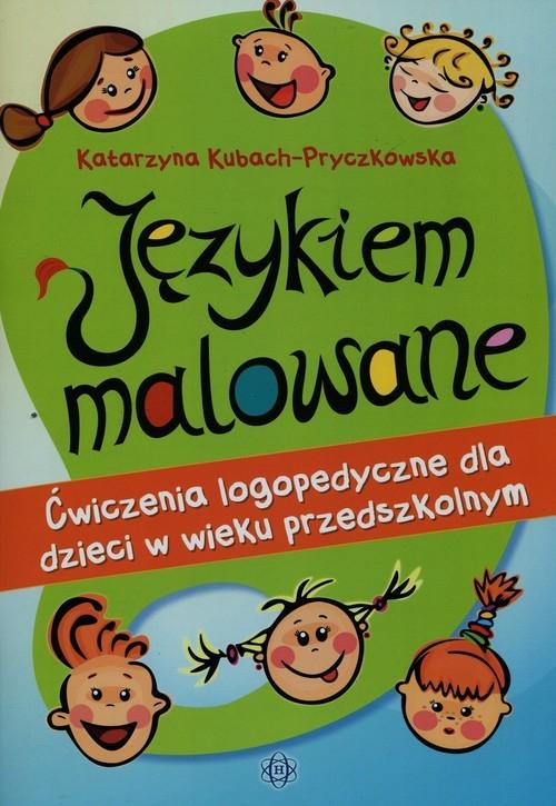 Językiem malowane Kubach-Pryczkowska Katarzyna