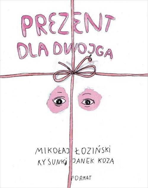 Prezent dla dwojga (Uszkodzona okładka) Łoziński Mikołaj