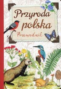 Przyroda polska Przewodnik Dzwonkowski Robert Jacek