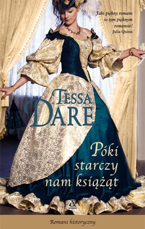 Póki starczy nam książąt Tessa Dare