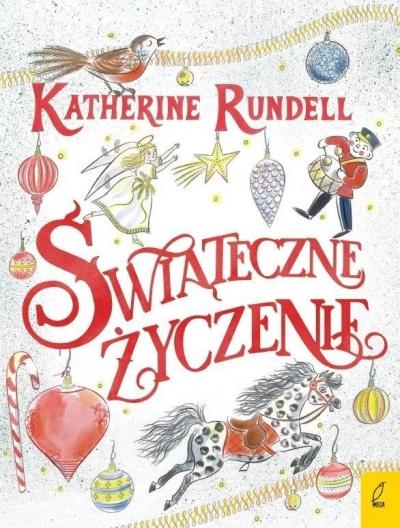 Świąteczne życzenie Katherine Rundell