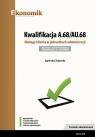 Kwalifikacja A.68/AU.68. Obsługa klienta w jednostkach administracji