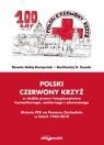 Polski Czerwony Krzyż w służbie prawa i bezpieczeństwa humanitarnego, Gałaj-Dempniak Renata, Toszek Bartłomiej H.