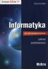Informatyka dla szkół ponadgimnazjalnych Z nowym bitem Podręcznik zakres podstawowy