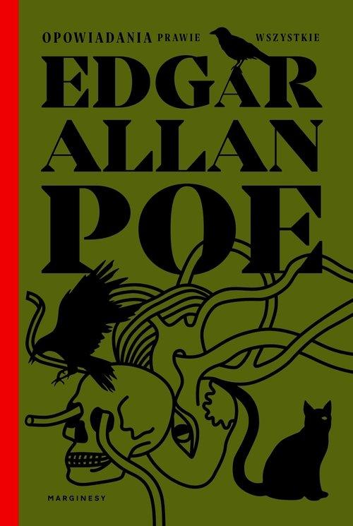 Opowiadania prawie wszystkie Poe Edgar Allan
