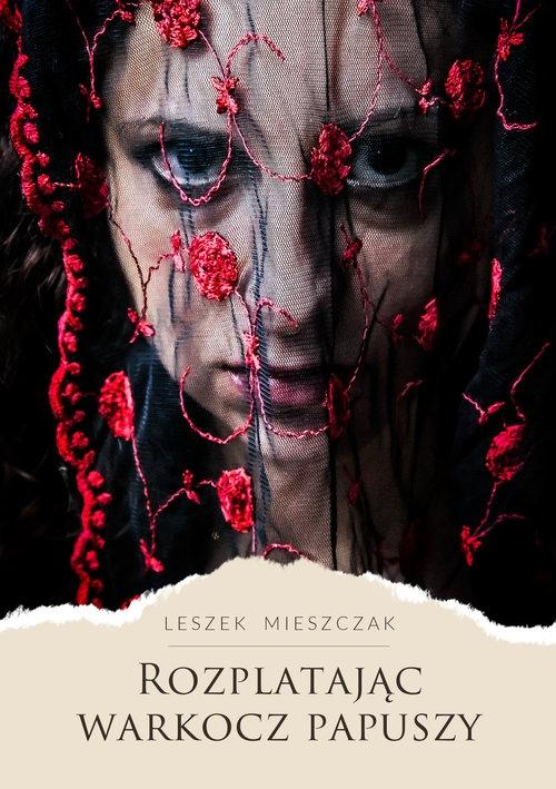 Rozplatając warkocz papuszy Mieszczak Leszek