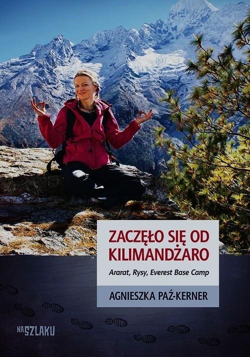 Zaczęło się od Kilimandżaro Paź-Kerner Agnieszka