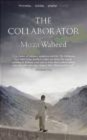 The Collaborator Mirza Waheed