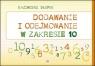 Dodawanie i odejmowanie w zakresie 10 Słupek Kazimierz