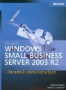 Microsoft Windows Small Business Server 2003 R2 Poradnik administratora + CD Russel Charlie, Crawford Sharon
