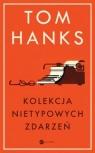 Kolekcja nietypowych zdarzeń Hanks Tom