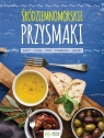 Śródziemnomorskie przysmaki Pasty, oliwa, ryby, pomidory, desery