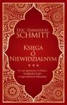 Księga o Niewidzialnym Schmitt Eric-Emmanuel