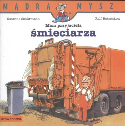 Mam przyjaciela śmieciarza Schurmann Susanne, Butschkow Ralf