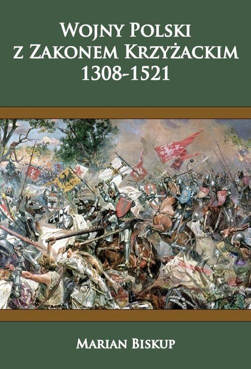 Wojny Polski z Zakonem Krzyżackim 1308-1521 Biskup Marian