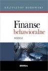 Finanse behawioralne Modele Borowski Krzysztof