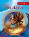 Najpiękniejsze mity greckie 12 prac Heraklesa