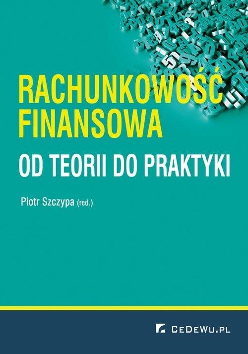 Rachunkowość finansowa od teorii do praktyki