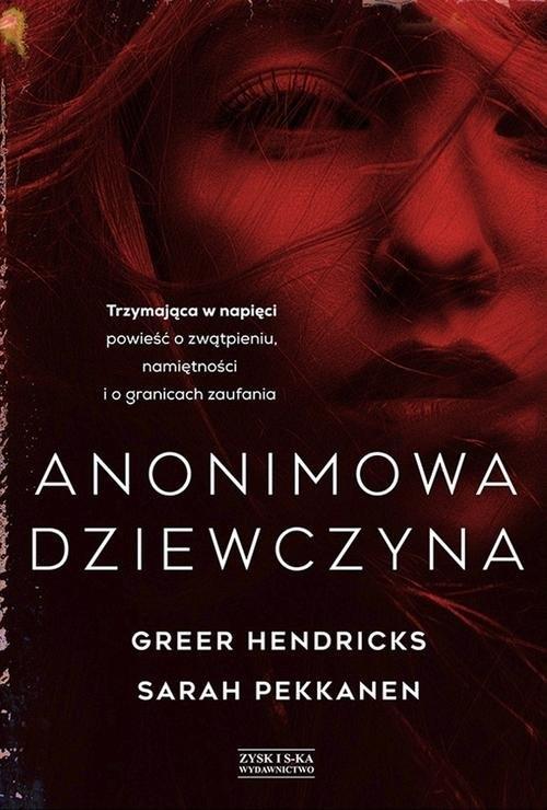 Anonimowa dziewczyna Hendricks Greer, Pekkanen Sarah