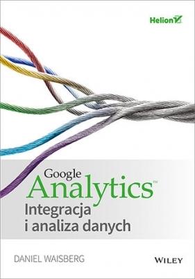 Google Analytics Integracja i analiza danych