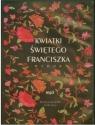 Kwiatki świętego Franciszka. Wybór. Książka audio CD MP3 Leopold Staff (przekład)