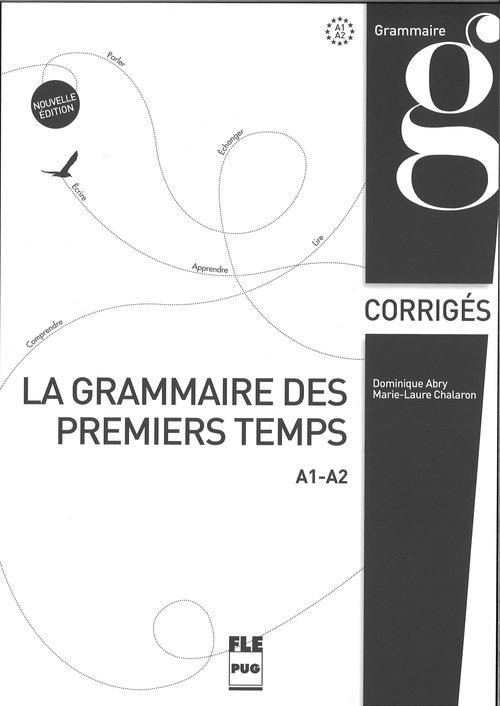 Grammaire des premiers temps klucz poziom A1-A2 Abry Dominique, Chalaron Marie-Laure