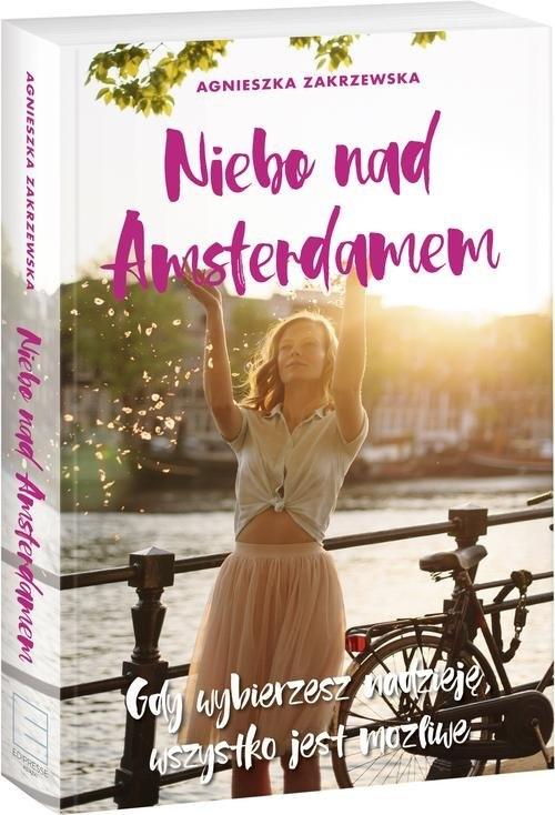 Niebo nad Amsterdamem Zakrzewska Agnieszka
