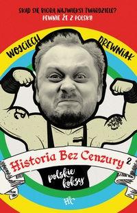 Historia bez cenzury 2 Drewniak Wojciech