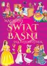 Magiczny świat baśni i bajek dla dziewczynek