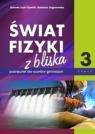 Świat fizyki z bliska. Podręcznik. Część 3
