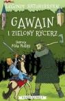 Legendy arturiańskie. Gawain i zielony rycerz Mike Phillips (ilustr.)