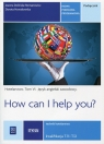 Język angielski zawodowy. How can I help you? Hotelarstwo. Podręcznik do języka angielskiego w zawodzie technik hotelarstwa. Tom VI. Szkoły ponadgimnazjalne
