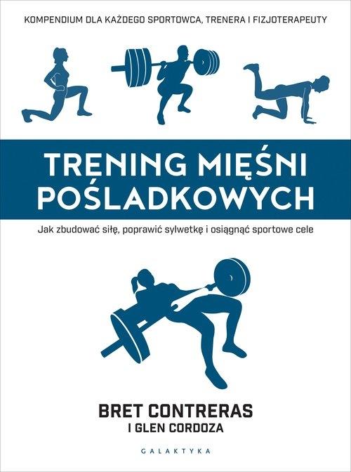 Trening mięśni pośladkowych Contreras Bret,Cordoza Glen