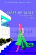 The Heart of Glass: An A-List Novel Zoey Dean