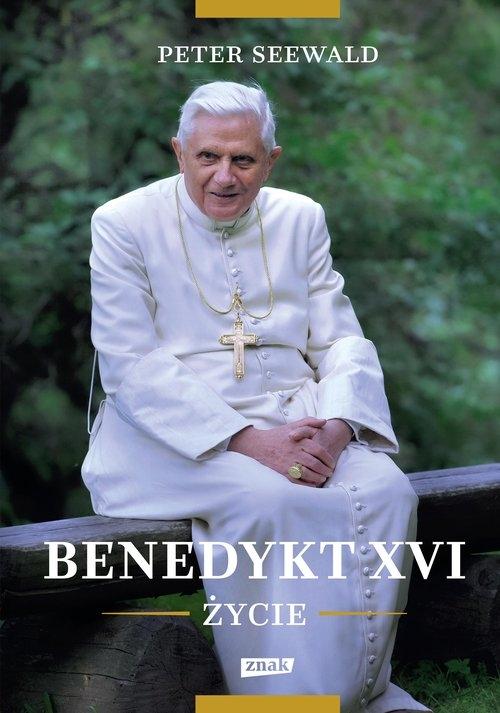 Benedykt XVI. Życie (Uszkodzona okładka) Seewald Peter
