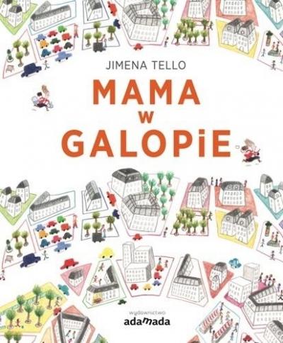 Mama w galopie Tello Jimena