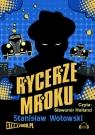 Rycerze mroku  (Audiobook)