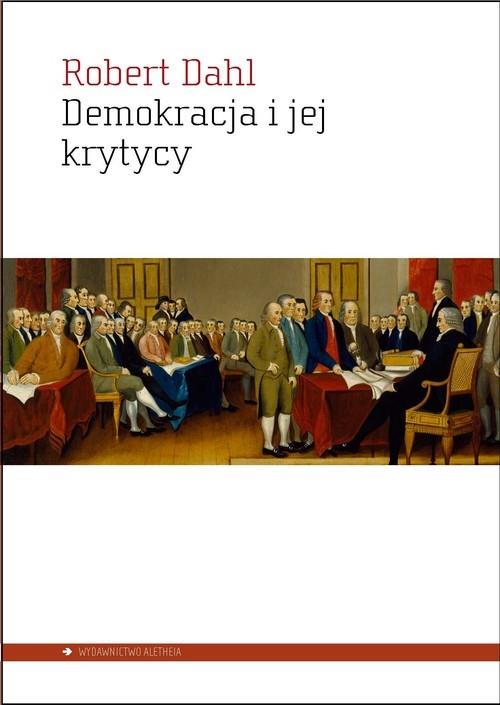 Demokracja i jej krytycy Dahl Robert A.