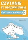 Czytanie ze zrozumieniem dla kl. 3 SP Agnieszka Fabisiak-Majcher, Elżbieta Ławczys