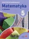 Matematyka z plusem 5 Zeszyt ćwiczeń podstawowych